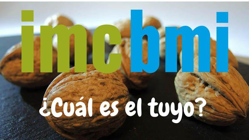 ÍNDICE DE MASA CORPORAL (IMC- BMI)